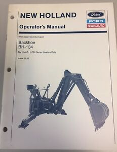 Ford New Holland Backhoe Bh 134 Operators Manual 43650152