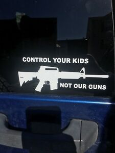 Funny Decal Gun Control Sticker Window Pro Nra Truck 2nd Amendment