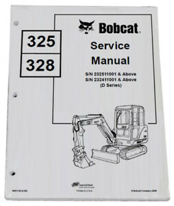 Bobcat 325 328 Compact Excavator Service Manual Owners Maintenance Manual