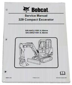 Bobcat 329 Compact Excavator Service Repair Manual Owners Maintenance Manual
