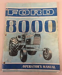 Ford 8000 Tractor Oprators Manual