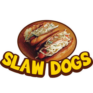 Slaw Dogs Concession Decal Sign Cart Trailer Stand Sticker Equipment