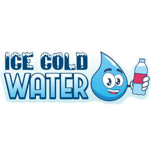 Ice Cold Water Concession Decal Sign Cart Trailer Stand Sticker Equipment
