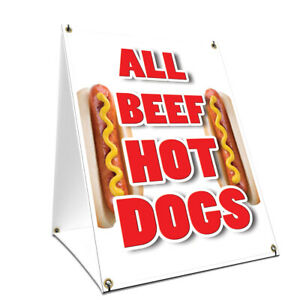 A frame Sidewalk Sign All Beef Hot Dogs With Graphics On Each Side