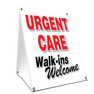A frame Sidewalk Sign Urgent Care Walk ins Welcome Double Sided
