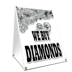 A frame Sidewalk Sign We Buy Diamonds With Graphics On Each Side