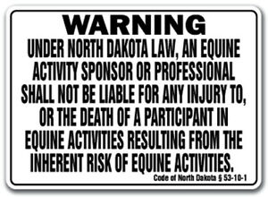 North Dakota Equine Sign Activity Liability Warning Statute Horse Barn Stable