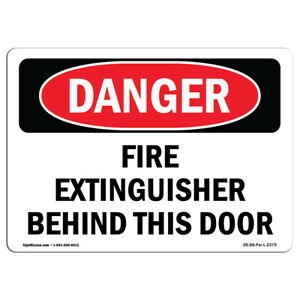 Osha Danger Sign Fire Extinguisher Behind This Door Heavy Duty Sign Or Label