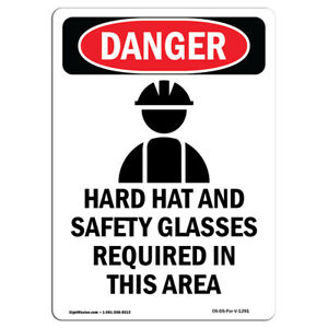Osha Danger Sign Hard Hat And Safety Heavy Duty Sign Or Label