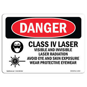 Osha Danger Class Iv Laser Visible And Invisible Heavy Duty Sign Or Label