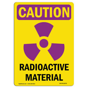 Osha Caution Radiation Sign Radioactive Materials With Symbol made In The Usa