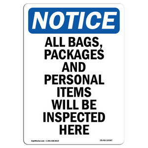 Osha Notice All Bags Packages And Personal Sign Heavy Duty Sign Or Label