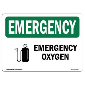 Osha Emergency Sign Oxygen made In The Usa
