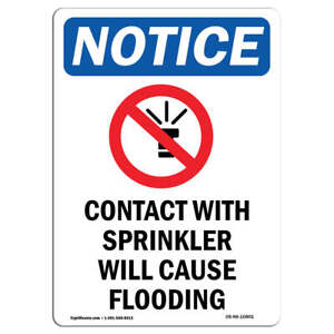 Osha Notice Contact With Sprinkler Sign With Symbol Heavy Duty