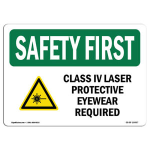 Osha Safety First Sign Class Iv Laser Protective Eyewear With Symbol