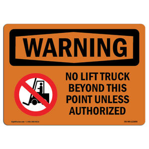 Osha Warning Sign No Lift Truck Beyond This Point With Symbol made In The Usa