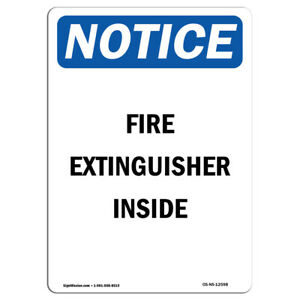 Osha Notice Fire Extinguisher Inside Sign Heavy Duty Sign Or Label