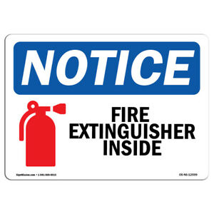 Osha Notice Fire Extinguisher Inside Sign With Symbol Heavy Duty