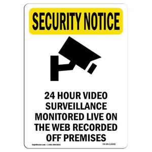 Osha Security Notice Sign 24 Hour Video Surveillance With Symbol