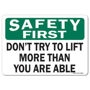 Osha Safety First Decal Don t Try To Lift More Than You Are Able