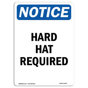 Osha Notice Hard Hat Required Sign Heavy Duty Sign Or Label