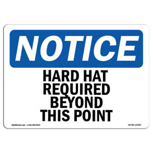 Osha Notice Hard Hat Required Beyond This Point Sign Heavy Duty