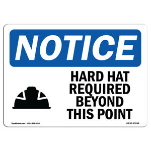 Osha Notice Hard Hat Required Beyond This Point Sign With Symbol Heavy Duty