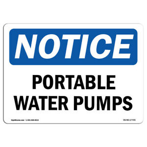 Osha Notice Portable Water Pumps Sign Heavy Duty Sign Or Label