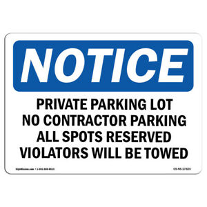 Osha Notice Private Parking Lot No Contractor Parking Sign Heavy Duty