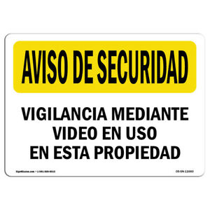 Osha Security Notice Sign Video Surveillance Spanish made In The Usa