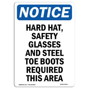 Osha Notice Hard Hat Safety Glasses And Steel Sign Heavy Duty