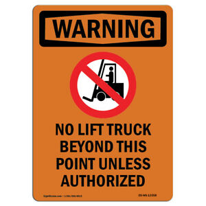 Osha Warning Sign No Lift Truck Beyond With Symbol made In The Usa