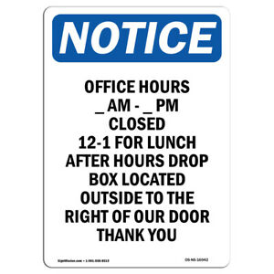 Osha Notice Office Hours ____ Am ____ Pm Sign Heavy Duty Sign Or Label