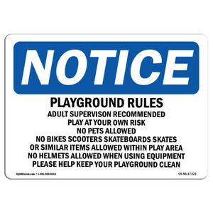Osha Notice Playground Rules Adult Supervision Recommended Sign Heavy Duty