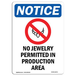 Osha Notice No Jewelry Permitted Sign With Symbol Heavy Duty Sign Or Label