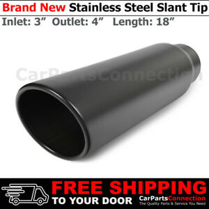 Angled Black 18in Weld On Exhaust Single Wall Tip 3 In 4 Out Stainless 268737