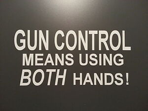 Gun Control Means Using Both Hands Decal Ford Amc Chevy Dodge Honda