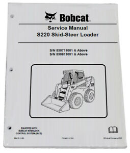 Bobcat S220 Skid Steer Loader Service Manual Shop Repair Book 3 Part 6904154
