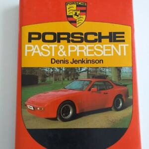 Porsche Past And Present 1 Nov 1982 By Denis Jenkinson Signed