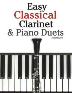 Easy Classical Clarinet and Piano Duets : Featuring Music of Vivaldi  Mozart ...