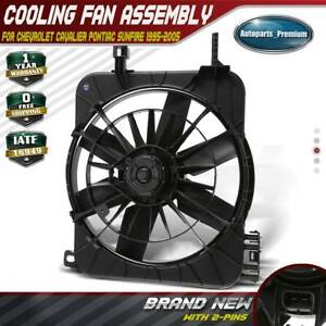 Radiator Fan Assembly W o Controller For Chevy Cavalier Sunfire 2 2l 2 3l 2 4l