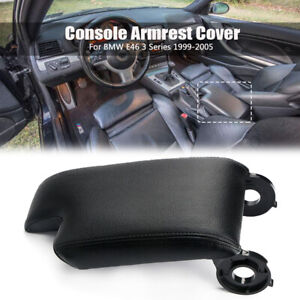 Black Pu Leather Armrest Center Console Lid Cover For Bmw E46 3 Series 1999 2005