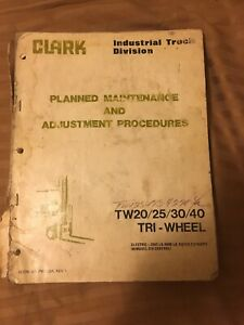 Maintenance Manual For Tw20 25 30 40 Clark Forklifts