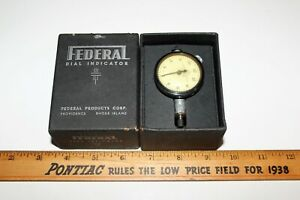 Federal B21 0001 Dial Indicator Machinist Inspection Gage Tool Made In Usa
