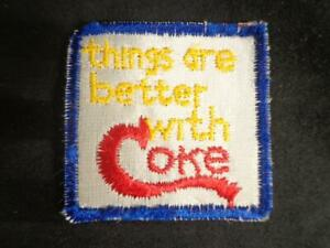 Vintage 1970's Coca Cola PATCH Sew On- THINGS ARE BETTER WITH COKE - SUPER RARE