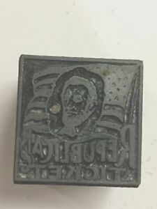 Republican Ticket With Lincoln And Flag Advertising printer s Type Block Pb64