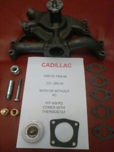 1949 52 53 56 Cadillac 331 365 V8 S New Water Pump With Hardware And Thermostat