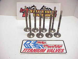 8 Del West 11 32 Titanium Exhaust Valves 5 610 Long 1 600 Head Chevy Sb2 2