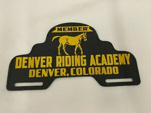 Vintage Member Denver Riding Academy Colorado Horse License Plate Topper