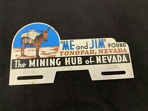 Vintage me And Jim Found Tonopah Nevada Mining Hub Mule License Plate Topper